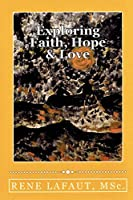 Exploring Faith, Hope & Love (Learning to Love)