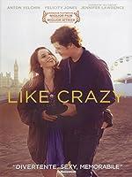 Like Crazy [Italian Edition]