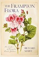 The Frampton Flora: The Secrets of Frampton Court Gardens