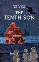 The Tenth Son [Paperback] Ayan and Ashish Malpani