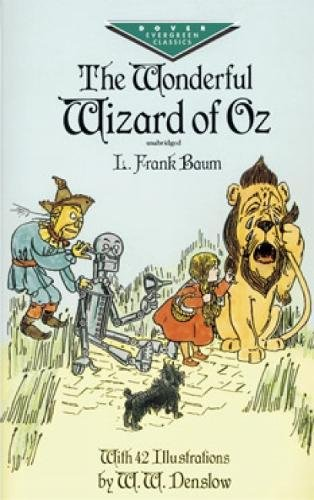 The Wonderful Wizard of Oz (Dover Children's Evergreen Classics)