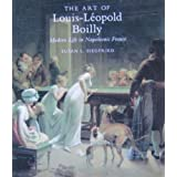 The Art of Louis-Léopold Boilly: Modern Life in Napoleonic France
