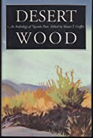 Desert Wood: An Anthology of Nevada Poets (Western Literature Series)