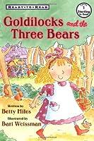 Goldilocks And The Three Bears Ready To Read (Ready-To-Read)