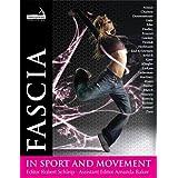 Fascia in Sport and Movement