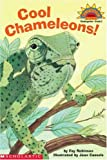 Cool Chameleons (HELLO READER SCIENCE LEVEL 2)