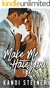 Make Me Hate You: A Best Friend's Brother Romance (English Edition)