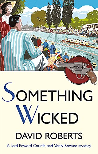 Download Something Wicked (Lord Edward Corinth & Verity Browne) 147212815X