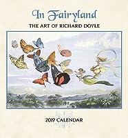 In Fairyland The Art of Richard Doyle 2019 Calendar