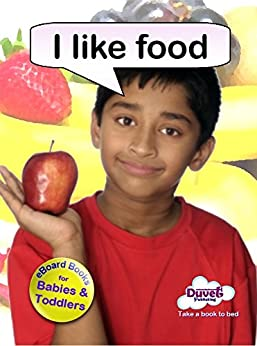 I Like Food (I Like Reading) by [Publishing, Duvet]