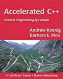 Accelerated C++: Practical Programming by Example (C++ In-De…
