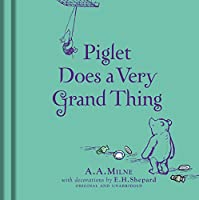 Winnie-the-Pooh: Piglet Does a Very Grand Thing (Winnie the Pooh)