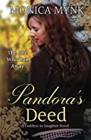 Pandora's Deed (Goddess to Daughter)