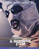 A Serbian Film (Uncut & Uncensored Edition) [Blu-ray]