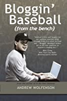 Bloggin' Baseball (from the Bench)