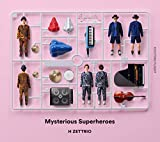 H ZETTRIO<br />Mysterious Superheroes[EXCITING FLIGHT盤]