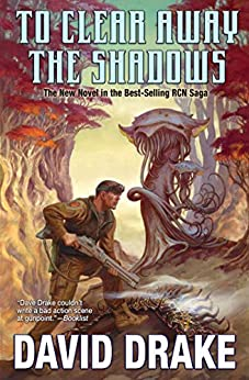 To Clear Away the Shadows (RCN Series Book 13) by [Drake, David]