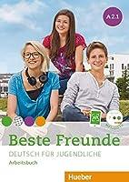 Beste Freunde A2/1: Deutsch fuer Jugendliche. Deutsch als Fremdsprache / Arbeitsbuch mit Audio-CD
