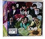 【WIZY限定盤】 a kind of love ( 2017ライブツアー 最終公演(2017年8月8日@東京国際フォーラム ホールA)収録Blu-ray付通常盤)(プレイパス対応)