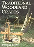 Traditional Woodland Crafts (Batsford Woodworking Book) 画像