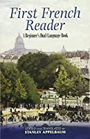First French Reader: A Beginner's Dual-Language Book (Dover Dual Language French) (English and French Edition) by Unknown(2008-02-04)