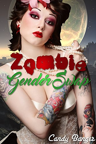 Zombie Gender Swap (English Edition)