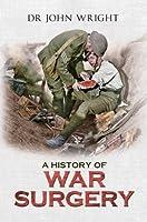 A History of War Surgery