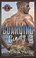 Guarding Cindy: (Special Forces: Operation Alpha)