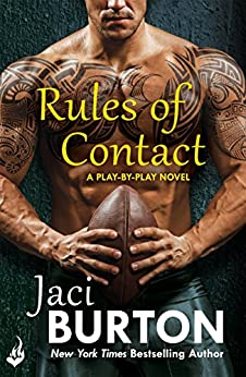 Rules Of Contact: Play-By-Play Book 12 by [Burton, Jaci]