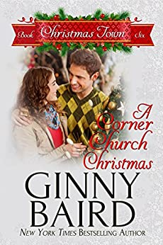 A Corner Church Christmas (Christmas Town Book 6) by [Baird, Ginny]