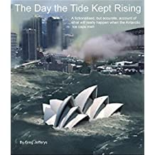The Day the Tide Kept Rising