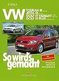VW Touran III (ab 8/10): VW Jetta VI (ab 7/10), VW Golf VI Variannt (ab 10/09), VW Golf VI Plus (ab 3/09)