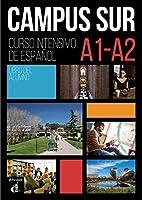 Campus Sur: Libro del alumno (A1-A2) + complemento de comprension auditiva