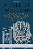 A Tale of Two Cities: with Illustrations (Classic Collection)