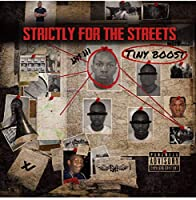 Strictly For The Streets