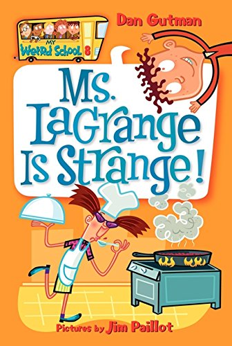 My Weird School #8: Ms. LaGrange Is Strange!の詳細を見る
