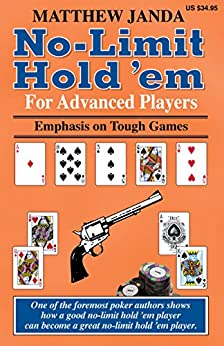 [Janda, Matthew]のNo-Limit Hold 'em For Advanced Players: Emphasis on Tough Games (English Edition)