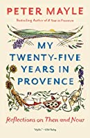 MY TWENTY-FIVE YEARS/PROVENCE (VINTAGE DEPARTURES)