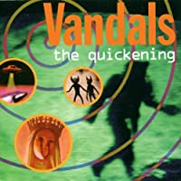 The Quickening by The Vandals (1996-07-09)
