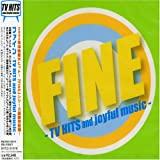 FINE-TV HITS and joyful music- Ariola Japan BMG