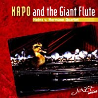 NAPO AND THE GIANT FLUTE