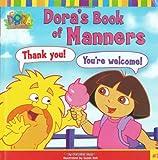 Dora's Book of Manners (Dora and Friends (Dora the Explorer))
