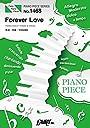 ピアノピースPP1468 Forever Love / X JAPAN (ピアノソロ ピアノ ヴォーカル)~アニメ映画『X』テーマソング (PIANO PIECE SERIES)