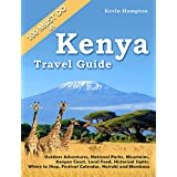 Kenya Travel Guide: Outdoor Adventures, National Parks, Mountains, Kenyan Coast, Local Food, Historical Sights, Where to Shop, Festival Calendar (also Nairobi and Mombasa) (English Edition)
