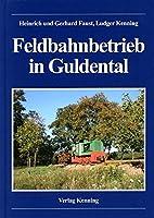 Feldbahnbetrieb in Guldental