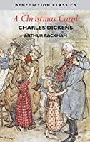 A Christmas Carol (Illustrated in Color by Arthur Rackham)