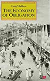 The Economy of Obligation: The Culture of Credit and Social Relations in Early Modern England (Early Modern History Society an..