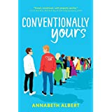 Conventionally Yours: An LGBTQIA Rivals-to-Lovers Road Trip Romance (True Colors Book 1)