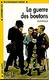 La Guerre Des Boutons (Lectures Cle En Francais Facile: Niveau 1) 画像