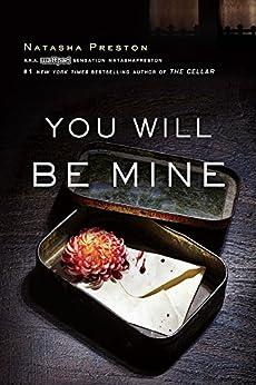 You Will Be Mine by [Preston, Natasha]